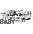 a guide to bagift registries text word cloud vector image vector image
