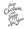 Merry Christmas and Happy New Year card with hand vector image