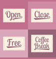 open close free coffee break alphabet vector image vector image