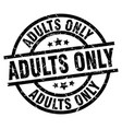 adults only round grunge black stamp vector image
