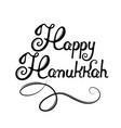 happy hanukkah hand lettering congratulations on vector image vector image