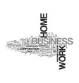 work at home busines text word cloud concept vector image vector image