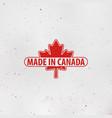 made in canada emblem maple leaf red stamp vector image vector image