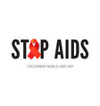 stop aids phrase with awareness ribbon vector image