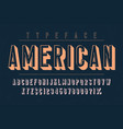 american trendy vintage display font design vector image