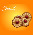 buttery cookies with red jam on bright orange and vector image vector image