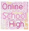 Online High School How Does It Work text vector image vector image