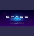 abstract technology space font and alphabet vector image vector image