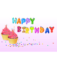 Birthday background with cup cake vector image vector image