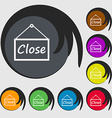 close icon sign Symbols on eight colored buttons vector image