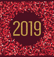 happy new 2019 year gold and red hearts glitter vector image vector image