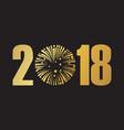 happy new year 2018 black vector image vector image