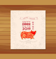 creative chinese new year 2019 invited year of vector image vector image