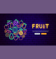 fruit neon banner design vector image