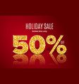 golden holiday sale 50 percent off vector image vector image