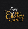 happy easter hand written design vector image