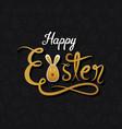 happy easter hand written design vector image