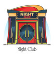 night club entrance or building for party dance vector image vector image