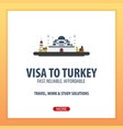 visa to turkey document for travel flat vector image vector image