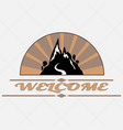 welcome to mountain vector image