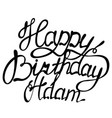 happy birthday adam name lettering vector image vector image