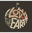 i love earth t-shirt design vector image