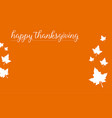 on orang background for thanksgiving vector image vector image