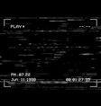 play vhs tape noise glitch tv screen background vector image vector image