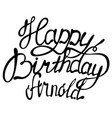 happy birthday arnold name lettering vector image vector image