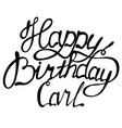 happy birthday carl name lettering vector image vector image