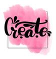 inspirational handwritten brush vector image vector image