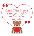 Inspirational love quote Once I fell in love with vector image vector image