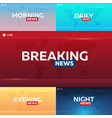 set of mass media morning night daily and vector image vector image