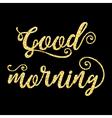 Golden glitter words Good morning on black vector image vector image