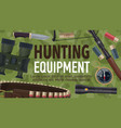 hunting sport equipment and ammunition vector image vector image