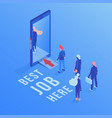 best job here isometric vector image vector image