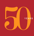 fifty years symbol fiftieth birthday emblem vector image vector image