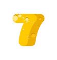 figure 7 cheese font numeral seven of cheesy vector image vector image