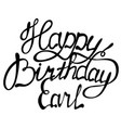 happy birthday earl name lettering vector image vector image