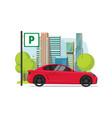 car parked near city flat vector image