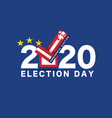 2020 presidential election vote typography vector image vector image