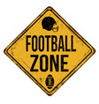 football zone vintage rusty metal sign vector image vector image