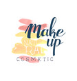 make up natural cosmetic logo design label for vector image vector image