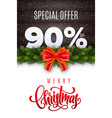 merry christmas sale 90 percent off vector image