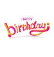 stock happy birthday font vector image