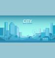 city skyline urban landscape vector image