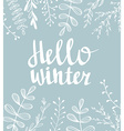 Hand drawn typography card Hello winter vector image vector image