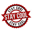 stay cool sign or stamp vector image