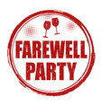 farewell party sign or stamp vector image