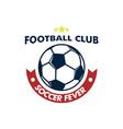 soccer fever big ball footbal club emblem vector image vector image